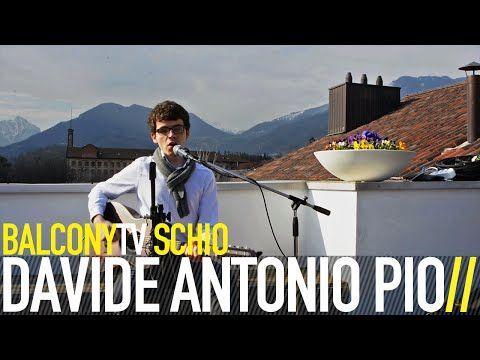 DAVIDE ANTONIO PIO · L'URLO · Videos · BalconyTV