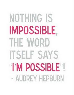 Positive thinking! positive thinking thinkpositive staypositive quotes inspire impossible possible audreyhepburn