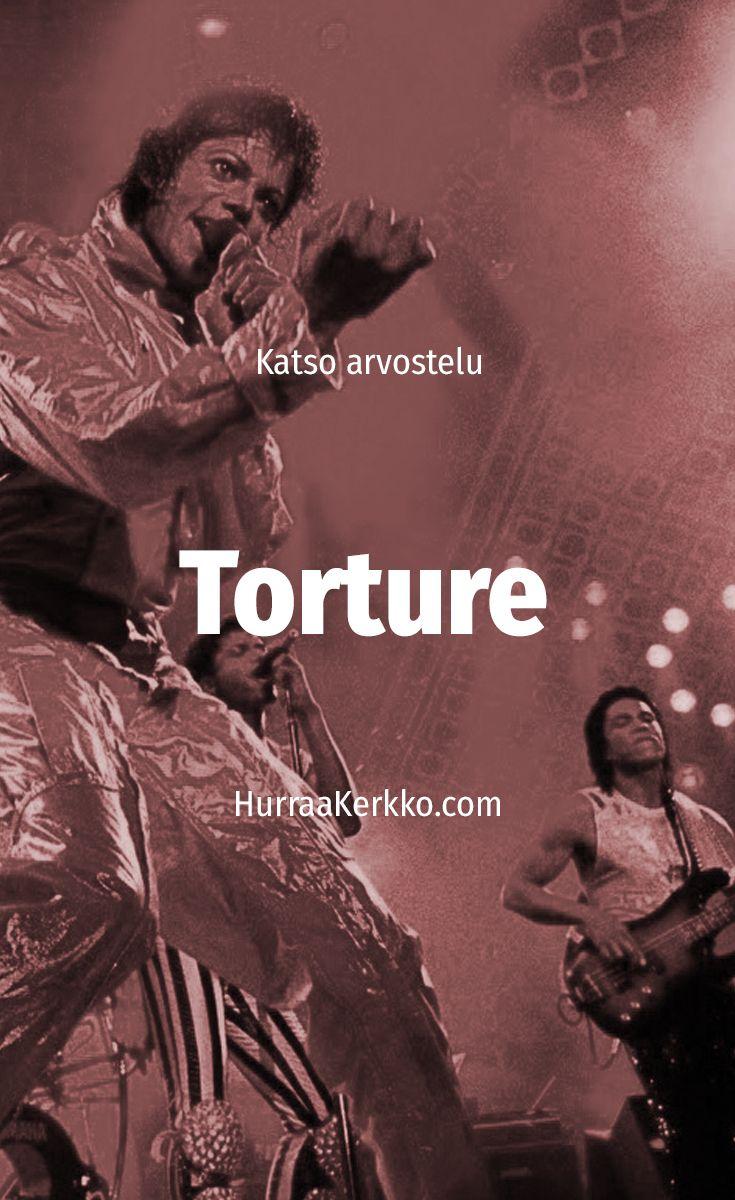 Katso arvostelu Michael Jacksonin Torture-musiikkivideosta: https://hurraakerkko.com/2017/08/06/the-jacksons-torture-1984-arvostelu/