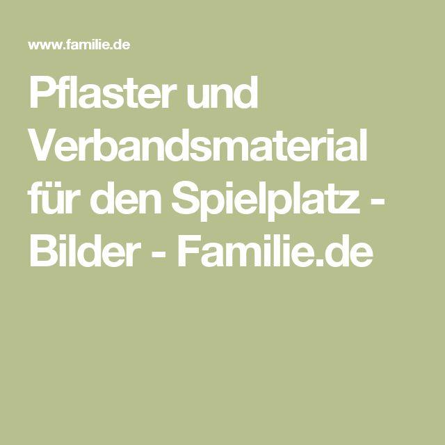 Pflaster und Verbandsmaterial für den Spielplatz - Bilder - Familie.de