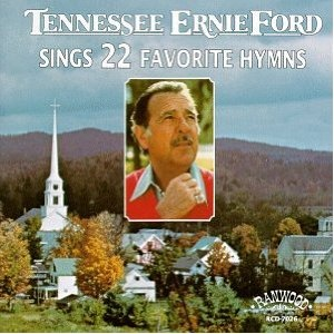 Tennessee Ernie Ford Sings 22 Favorite Hymns: 22 Favorite, Indie Music, Hymn Singing, Favorite Hymn, Ten Erni, Singing 22, Erni Ford, Ford Singing, Tenness Erni