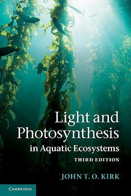 Light and Photosynthesis in Aquatic Ecosystems (3rd ed.)