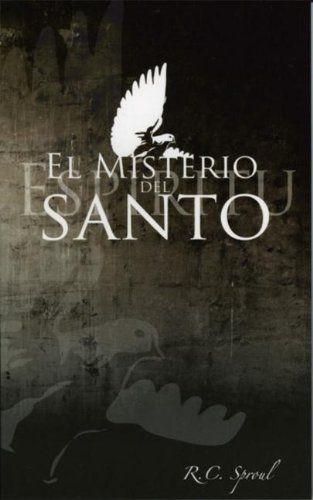 El Misterio del Espiritu Santo: Amazon.es: R. C. Sproul: Libros