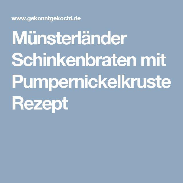Münsterländer Schinkenbraten mit Pumpernickelkruste Rezept