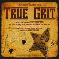 True Grit soundtrack by Elmer Bernstein