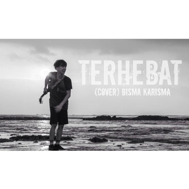 Coboy Jr - TERHEBAT [Music Video Cover] by Bisma Karisma