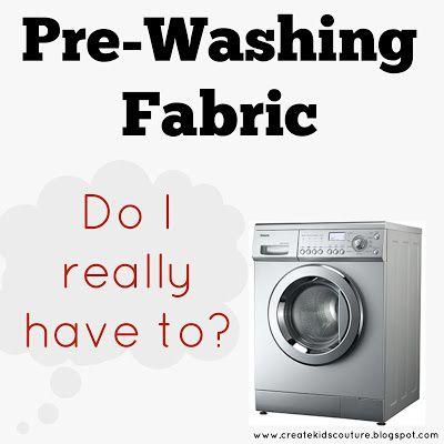Create Kids Couture: Should I Pre-Wash My Fabric?