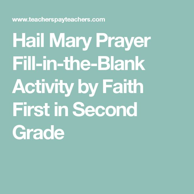 Hail Mary Prayer Fill-in-the-Blank Activity by Faith First in Second Grade