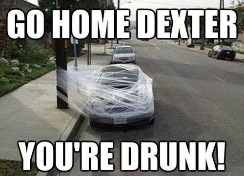 Love 'Dexter'...sad that this is the final season of such a clever show, filled with endless twists.  :-(  On a lighter note, this IS a smart way to keep people from drinking and driving!