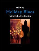 Healing Holiday Blues  with Osho Meditation, an ebook by Osho Rose at Smashwords