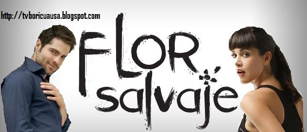 FLOR SALVAJE - ROBERTO MANRIQUE Y MONICA SPEAR