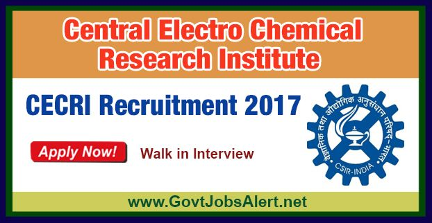 CECRI Recruitment 2017 – Walk in Interview for Project Assistant Post, Salary Rs.14,000/- : Apply Now !!!  The Central Electrochemical Research Institute - CECRI Recruitment 2017 has released an official employment notification inviting interested and eligible candidates to apply for the positions of Project Assistant-II. The interested candidates have to attend the walk in interview to apply to the post in the prescribed format website or in the official Advt. PDF below
