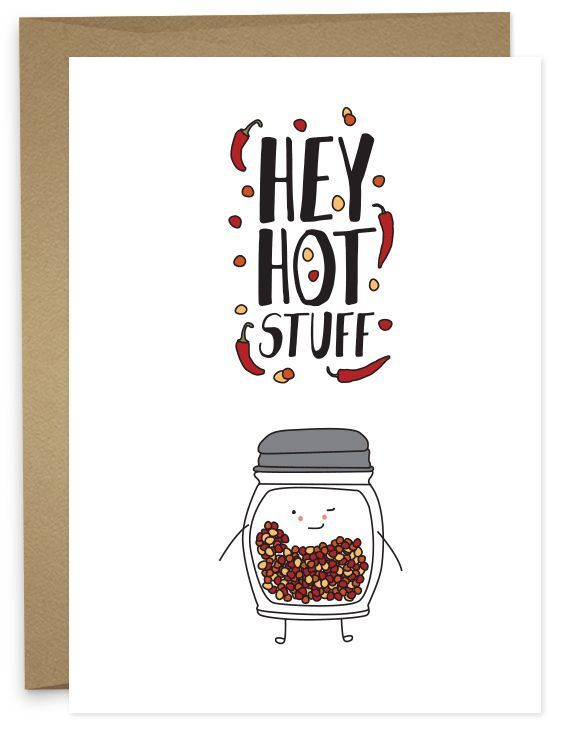 It's a little hot in here. It must be you. • A6 folded card • blank inside • matching French Paper envelope