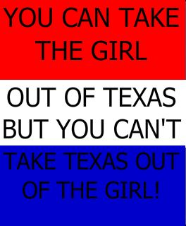 Browse all of the Texas Sayings photos, GIFs and videos. Find just what you're looking for on Photobucket