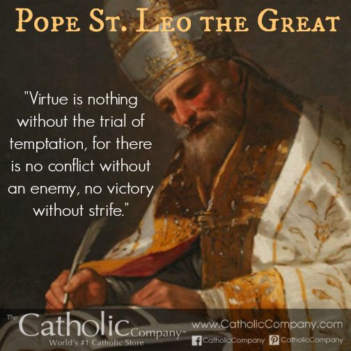 """Pope St. Leo the Great is a 5th century pope who was the first to bear the title """"Great"""". He is remembered for his powerful skill of persuasion against Emperor Valentinian, Attila the Hun, and the Vandal king Genseric. He fought heresy and preserved the unity of the Church. By his influence he changed the course of history, and he is known not only as a protector of all of Rome, but one of the greatest pontiffs ever."""