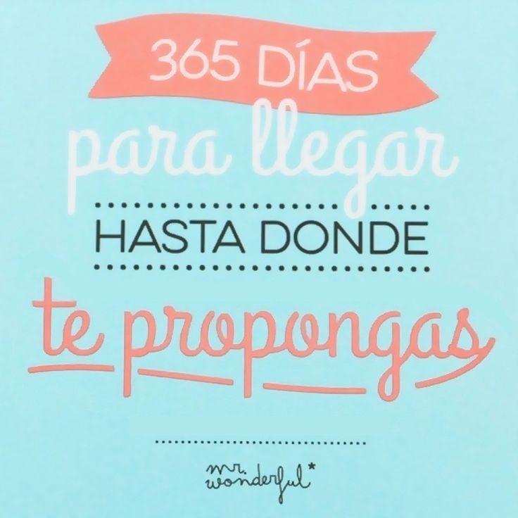 365 para llegar hasta donde te propongas || #mrwonderful