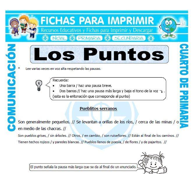 Ficha De Clases De Puntos Para Cuarto De Primaria Actividades De Ortografia Lectura De Comprension Tipos De Texto