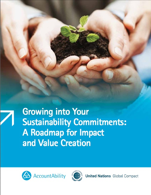 """Growing into Your Sustainability Commitments: A Roadmap for Impact and Value Creation"" presents a practical management framework, the Sustainability Commitment Growth Curve (SCGC), which is designed to help companies utilize voluntary sustainability commitments to achieve improved business and sustainability performance."