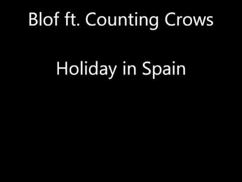 Holiday in Spain - Counting Crows ft. Blof - ExssBox - Music - Видео Каталог