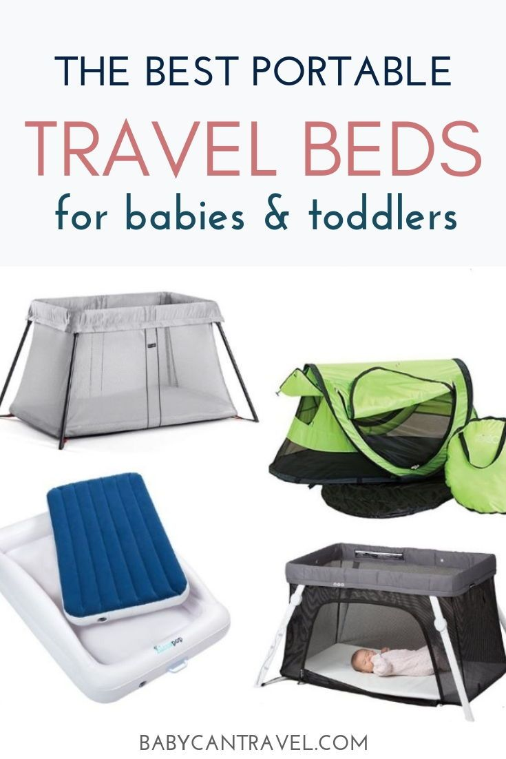 The Best Portable Baby Bed For Travel Toddler Travel Bed