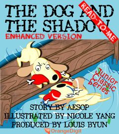 The Dog and the Shadow (Read To Me) | http://paperloveanddreams.com/book/454057439/the-dog-and-the-shadow-read-to-me | This eBook is new enhanced version with special audio originated from Aesop's story. And especially has included narrative audio and background sound which based on Soundtrack by Ludwig van Beethoven, Larghetto, Violin concerto in D major, Op. 61, Conducted by George Szell ORCHESTRA Vienna Philharmonic Orchestra(Wiener Philharmoniker) VIOLIN Bronisław Huberman year…