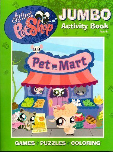 Littlest Pet Shop Jumbo Activity Book ~ Pet Mart by Bendon Publishing International, Inc.. $8.99