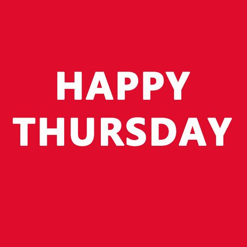 happy thursday images | your happy thursday happy thursday an initiative aiming to change ...