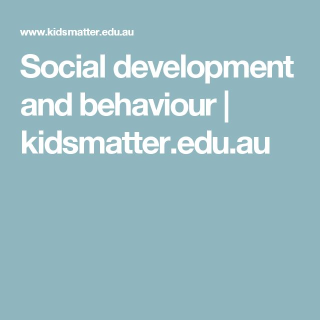Social development and behaviour | kidsmatter.edu.au