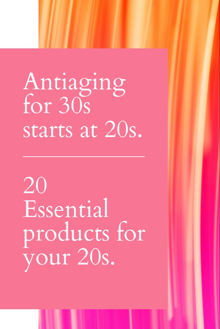 20 Best Skin Care Products For 20s Good Skin Anti Aging Skin Products Skin Care Essentials