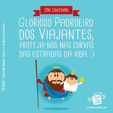 Prece para São Cristovão, padroeiro dos viajantes. #santos #coisadesanto