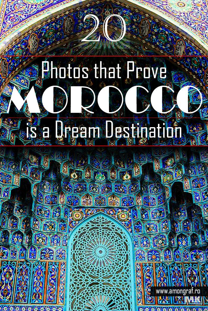 20 Photos that Prove Morocco is a Dream Destination #Morocco #Travel