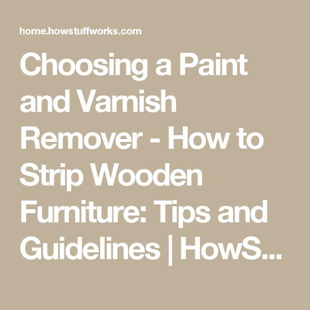 Best 25 Varnish Remover Ideas On Pinterest Refinish End