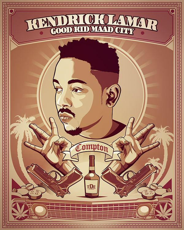 KENDRICK LAMAR - Good Kid MAAD City Poster on Behance