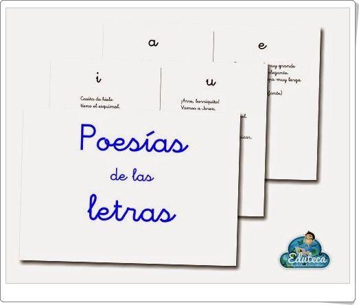 """""""Poesías de las letras"""", de laeduteca.blogspot.com.es, es un magnífico cuadernillo, donde se recogen poesías sobre letras (vocales y consonantes) y sílabas, que puede contribuir al aprendizaje de la lectura e incluso de la ortografía (r-rr, ca-co-cu-que-qui, ga-go-gu-gue-gui, za-zo-zu-ce-ci, güe-güi, etc.). Además las poesías son bonitas y sirven como iniciación a la literatura. Útil para Educación Infantil (vocales y consonantes) y para 1º y 2º niveles de Educación Primaria (sílabas)."""