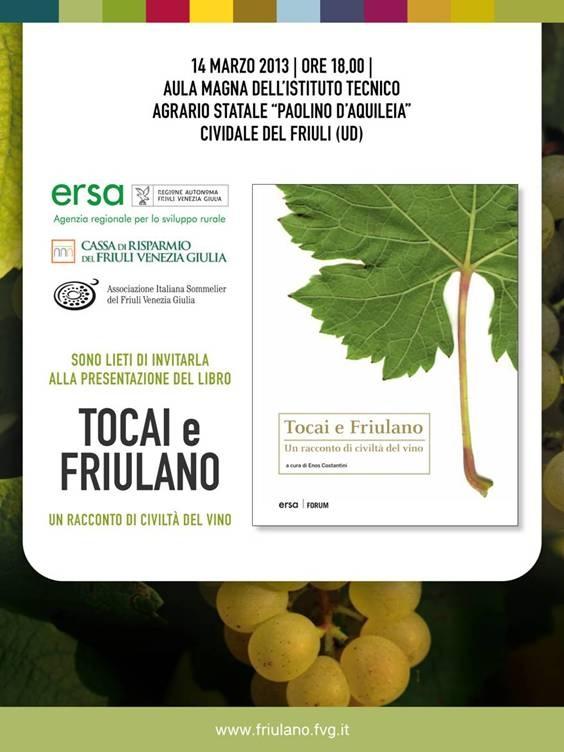 """Presentation of the book """"Tocai e Friulano - Un racconto di civiltà del vino"""" 2013 march 14, h 18:00 Cividale del Friuli (UD), Istituto Tecnico Agrario Statale """"Paolino d'Aquileia"""""""
