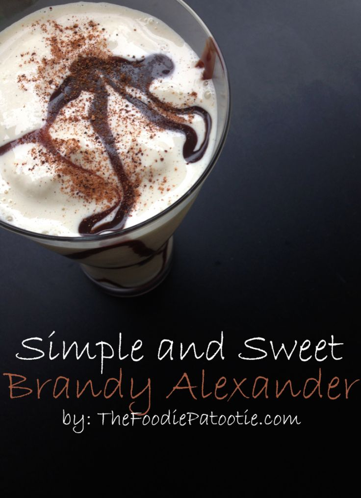 brandy-alexander-recipe...I have made 3 chocolate runs in the past two days and always love a good brandy...This couldn't have come at a better time.