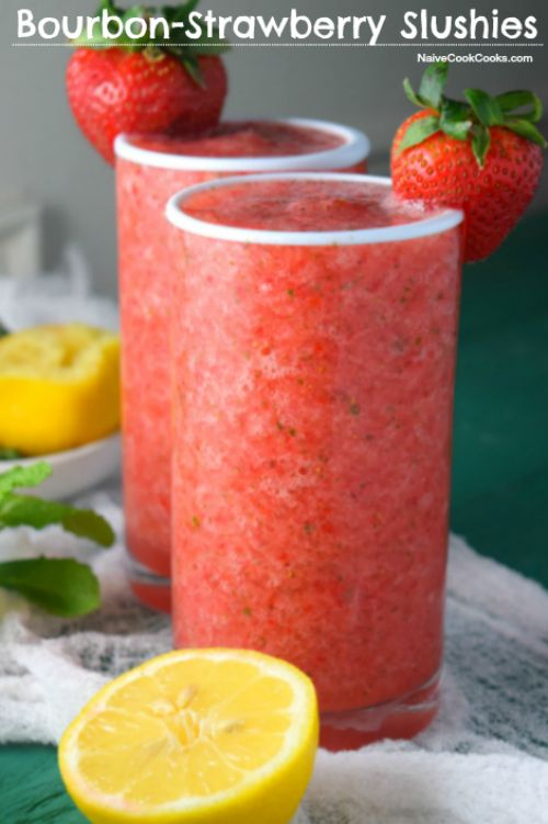 Bourbon Strawberry Slushies (These Bourbon Spiked Strawberry Slushies are perfect for your next get together! Ready in under 15 minutes!) NaiveCookCooks.com