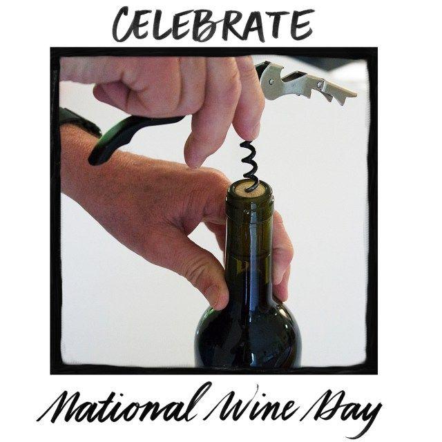 Celebrate National Wine Day! www.awarmhello.com