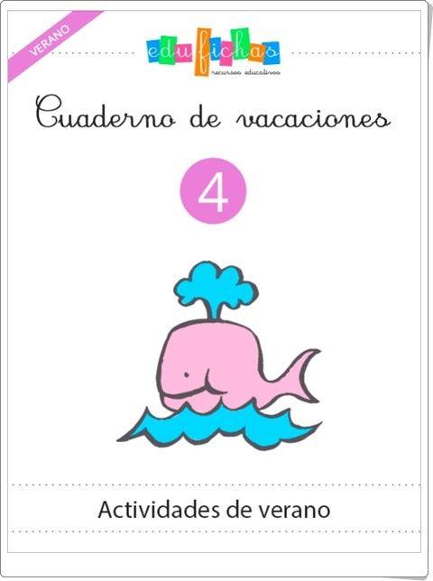 """""""Cuaderno de vacaciones de verano 4 para Educación Infantil """" (Edufichas.com)"""