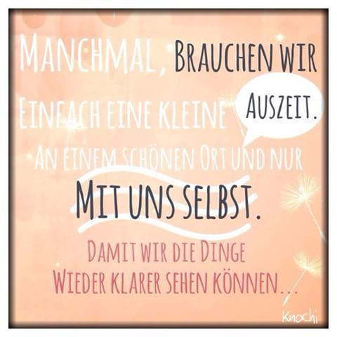 #Manchmal brauchen wir einfach eine kleine #Auszeit 🌀. An einem #schönen #ort und nur mit #uns #selbst .... Damit #wir die #Dinge wieder klarer #sehen können. 😉✌️#motivation #soistdasleben #menschen #du und #ich ....