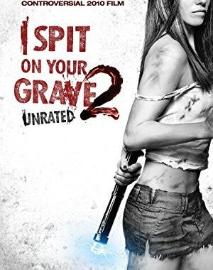 i spit on your grave download 480p
