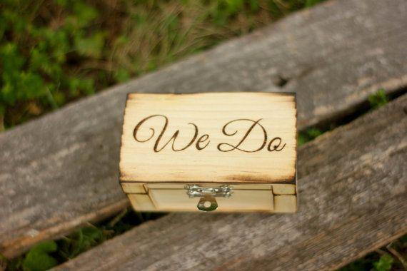 Engraved Rustic Wedding Wood Ring Box  We Do by IslaGreyDesigns, $19.00