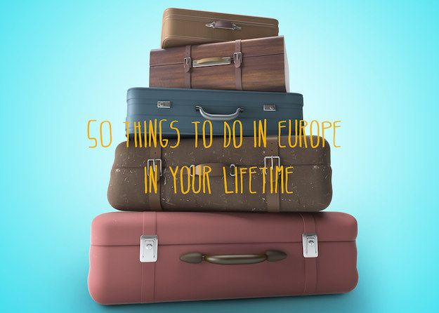 50 Things To Do In Europe In Your Lifetime @dianaskundrich there quite a few to do in Italy!!