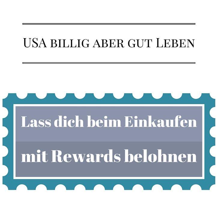 Beim Einkaufen in den USA kannst du Rewards bekommen und wirst  damit für das Shoppen belohnt
