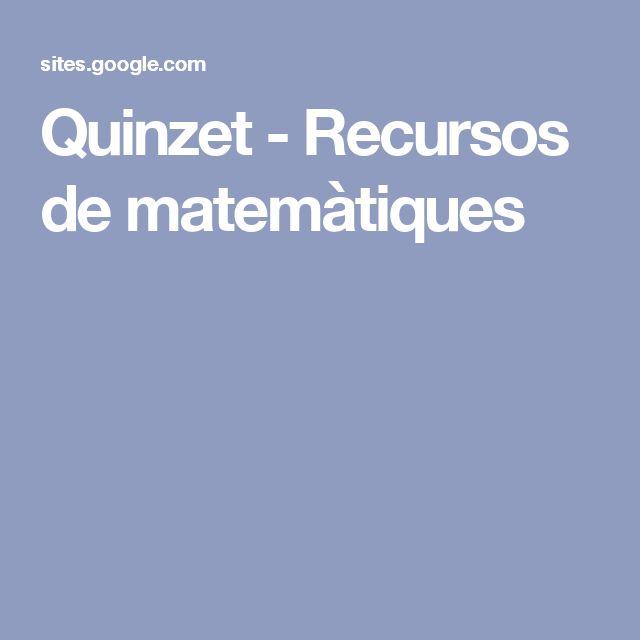Quinzet - Recursos de matemàtiques
