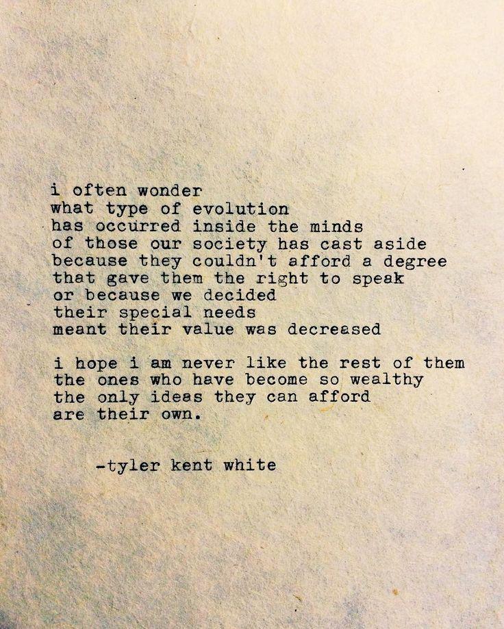 evolution. written by Tyler Kent White