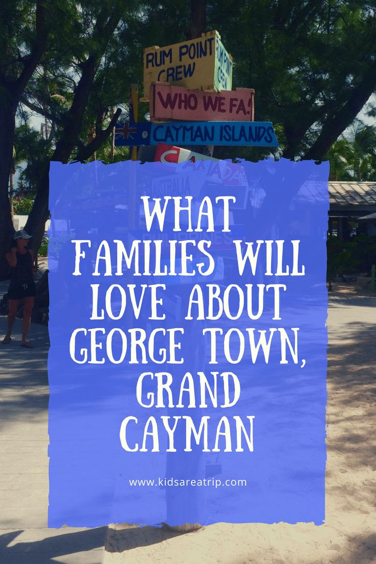 There's a lot to explore in the Caribbean, but adventurous families won't want to miss The Cayman Islands. Here's the best things to do in George Town, Grand Cayman.