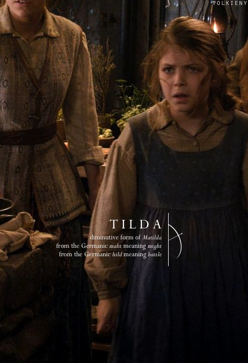 tolkieny:  the meaning of tilda  for emalee