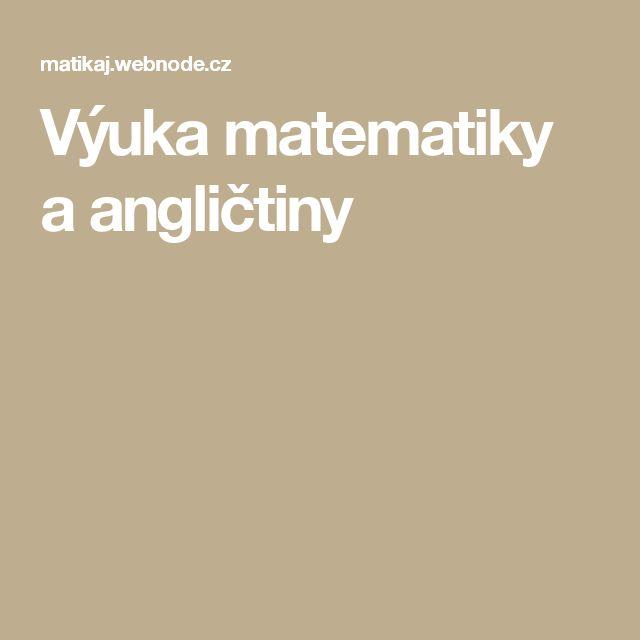 Výuka matematiky a angličtiny