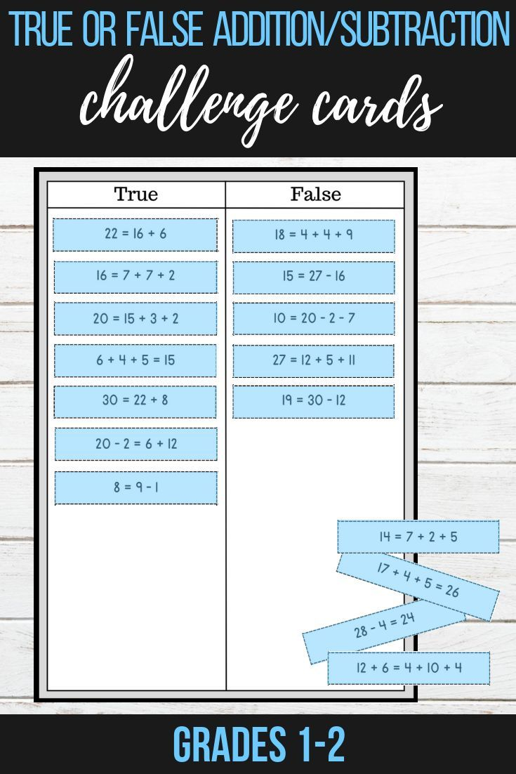 True Or False Addition Subtraction Challenge Cards Develop Your Students Addition Subtraction Skills Wit Addition And Subtraction Subtraction Math Resources Addition and subtraction challenges